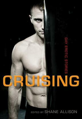 Cruising: Gay Erotic Stories