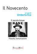 Il Novecento, filosofia e comunicazione