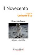 Il Novecento, scienze e tecniche