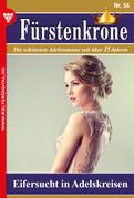 Fürstenkrone 56 - Adelsroman