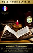 50 chefs-d'œuvre que vous devez lire avant de mourir : vol 1 (50 Masterpieces French Edition)