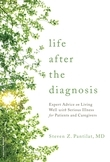 Life after the Diagnosis