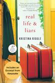 Real Life & Liars with Bonus Excerpt