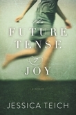 The Future Tense of Joy