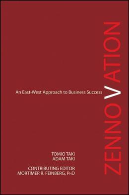 Zennovation: An East-West Approach to Business Success