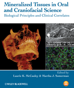 Mineralized Tissues in Oral and Craniofacial Science: Biological Principles and Clinical Correlates
