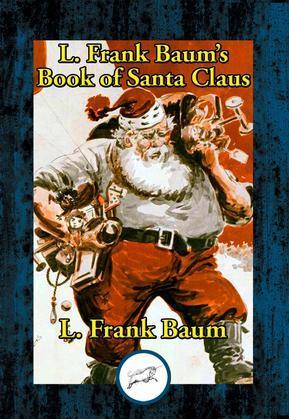 L. Frank Baum's Book of Santa Claus