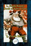 L. Frank Baum's Book of Santa Claus