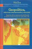 Geopolítica, relaciones internacionales y etnicidad