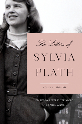 The Letters of Sylvia Plath Volume 1