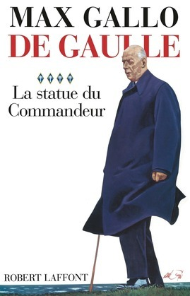 De Gaulle : La statue du commandeur - 1963-1970