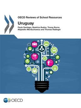 OECD Reviews of School Resources: Uruguay 2016
