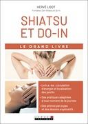 Le grand livre du shiatsu et du do-in