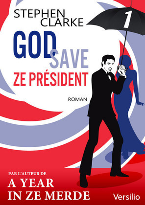 God save ze Président - Episode 1