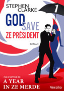 God save ze Prsident - Episode 1                 