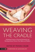 Weaving the Cradle