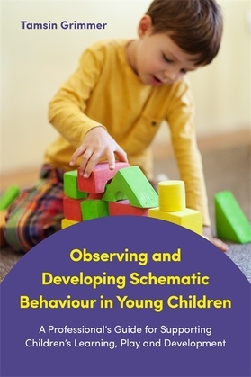 Observing and Developing Schematic Behaviour in Young Children