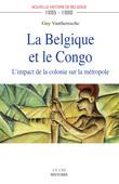 La Belgique et le Congo (1885-1980)