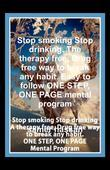 Stop smoking Stop drinking. The therapy free, Drug free way to break any habit. Easy to follow ONE STEP, ONE PAGE mental program