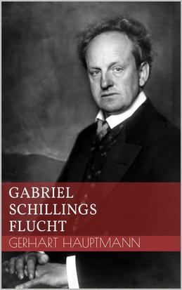 Gabriel Schillings Flucht