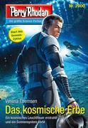 Perry Rhodan 2900: Das kosmische Erbe (Heftroman)