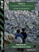 Siria - un diario in tempo di pace