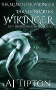 Ihr Steinharter Wikinger: Eine Übersinnliche Romanze