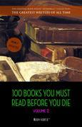 100 Books You Must Read Before You Die - volume 2 [newly updated] [Ulysses, Moby Dick, Ivanhoe, War and Peace, Mrs. Dalloway, Of Time and the River, etc] (Book House Publishing)