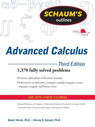 Schaum's Outline of Advanced Calculus, Third Edition