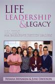 Life, Leadership, and Legacy