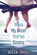 When My Sister Started Kissing