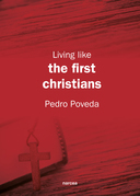 Living like the first Christians