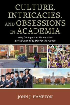 Culture, Intricacies, and Obsessions in Academia