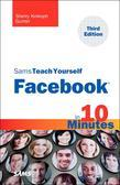 Sams Teach Yourself Facebook in 10 Minutes, 3/e