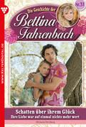 Bettina Fahrenbach 31 - Liebesroman