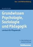 Grundwissen Psychologie, Soziologie und Pädagogik