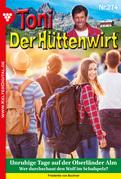Toni der Hüttenwirt 274 - Heimatroman