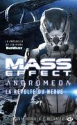 Mass Effect : Andromeda - La Révolte du Nexus
