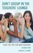 Don't Gossip in the Teachers' Lounge