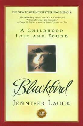 Blackbird: A Childhood Lost and Found