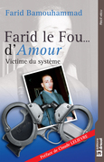 Farid le Fou… d'Amour