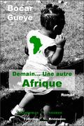 Demain… Une autre Afrique