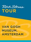 Rick Steves Tour: Van Gogh Museum, Amsterdam