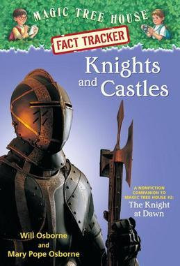 Magic Tree House Fact Tracker #2: Knights and Castles: A Nonfiction Companion to Magic Tree House #2: The Knight at Dawn
