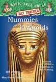 Magic Tree House Fact Tracker #3: Mummies and Pyramids: A Nonfiction Companion to Magic Tree House #3: Mummies in the Morning