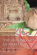 The Hegemony of Heritage