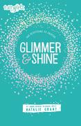 Glimmer and Shine