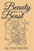 Beauty and the Beast – All Four Versions