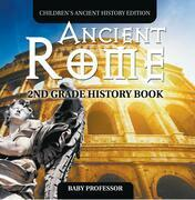 Ancient Rome: 2nd Grade History Book | Children's Ancient History Edition