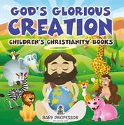 God's Glorious Creation | Children's Christianity Books